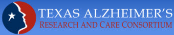The Texas Alzheimer's Research and Care Consortium Investigator Grant Program